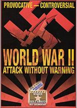 World War 2 - Attack Without Warning