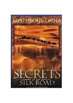 Secrets Of The Silk Road