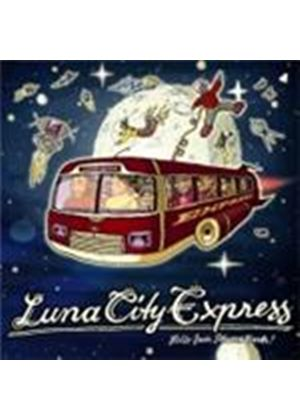 Lunc City Express - Hello From Planet Earth (Music CD)