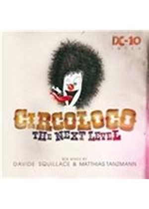 Davide Squillace - Circoloco (The Next Level/Mixed by Davide Squillace/Mixed by Matthias Tanzmann) (Music CD)