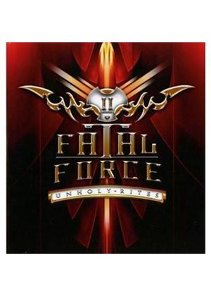 Fatal Force - Unholy Rites (Music CD)