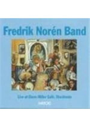 Fredrik Noren Band - Live At Glenn Miller Cafe