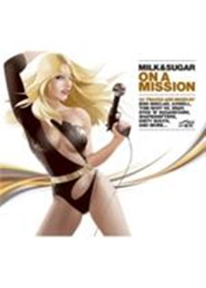 Various Artists - On A Mission (Mixed By Milk And Sugar) (Music CD)
