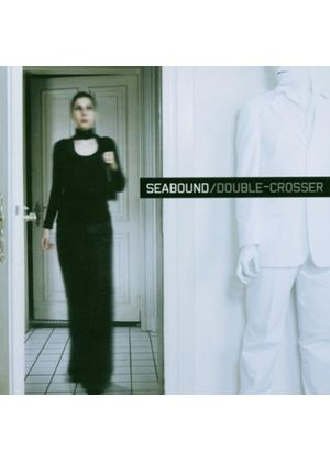 Seabound - Double Crosser (Music Cd)