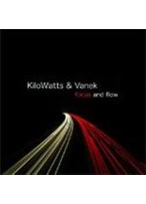 Kilowatts & Vanek - Focus And Flow (Music CD)
