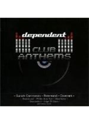Various Artists - Dependent Club Anthems (Music CD)