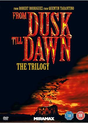 From Dusk Till Dawn (1-3 Collection)