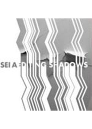 Sei A - Editing Shadows (Music CD)