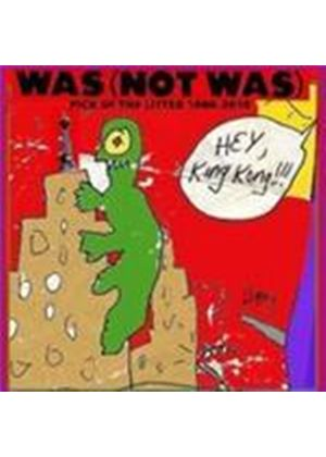 Was (Not Was) - Hey King Kong: Pick Of The Litter 1980-2010 (Music CD)