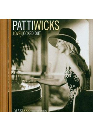 Patti Wicks - Love Locked Out