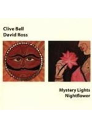 Clive Bell & David Ross - Mystery Lights And Nightflower