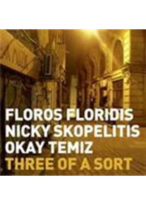 Floros Floridis & Nicky Skopelitis/Okay Temiz - Three Of A Sort (Music CD)