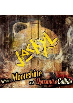 Jackyl - When Moonshine and Dynamite Collide (Music CD)