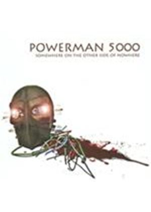 Powerman 5000 - Somewhere on the Other Side of Nowhere (Music CD)