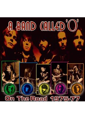 "A Band Called ""O"" - On The Road 1975-77 (Music CD)"
