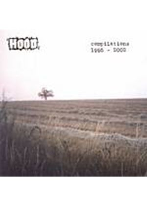 Hood - Compilations 1995 - 2002 (Music CD)