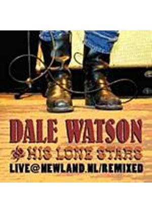 Dale Watson And His Lone Stars - Live At Newland, NL (Remixed) (Music CD)
