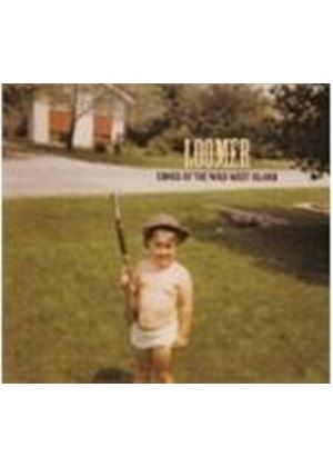 LOOMER - SONGS OF THE WILD WEST ISLAND