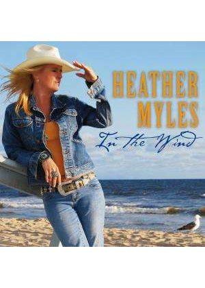 Heather Myles - In The Wind (Music CD)