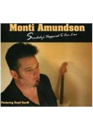 Monti Amundson - Somebody's Happened To Our Love