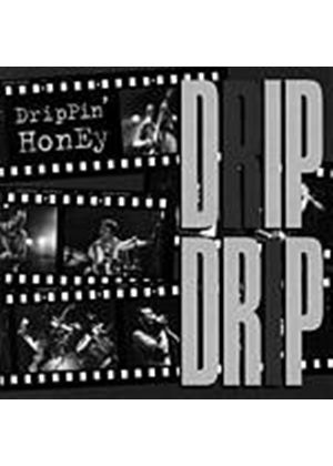 Drippin Honey - Drip Drip (Music CD)