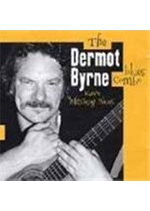 Dermot Byrne Blues Combo (The) - Raw Whiskey Blues