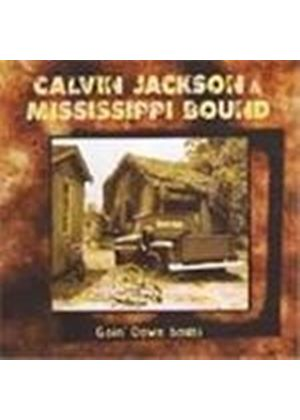 Calvin Jackson & Mississippi Bound - Goin' Down South