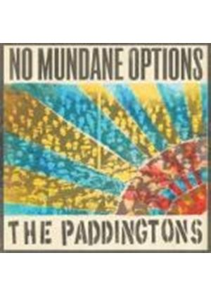 The Paddingtons - No Mundane Options (Music CD)