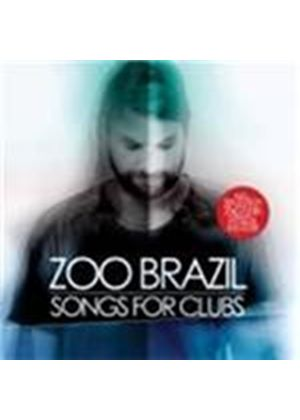 Zoo Brazil - Songs For Clubs (Music CD)