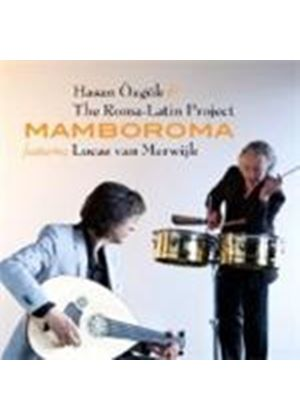 Hasan Ozgok & The Roma Latin Project/Lucas Van Merwijk - Mamborama (Music CD)