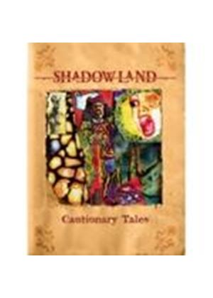 Shadowland - Cautionary Tales (Music CD)
