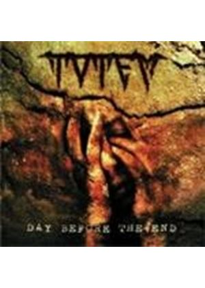 Totem - Day Before The End (Music Cd)
