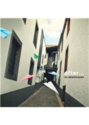 After - No Attachments (Music CD)