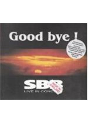 SBB - Good Bye! Live In Concert