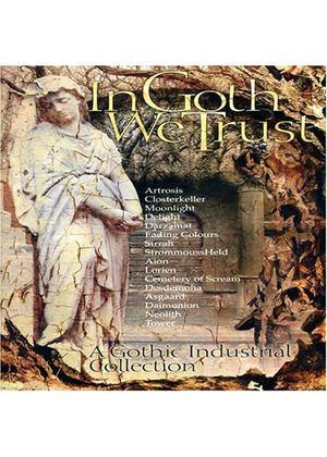 Various Artists - In Goth We Trust