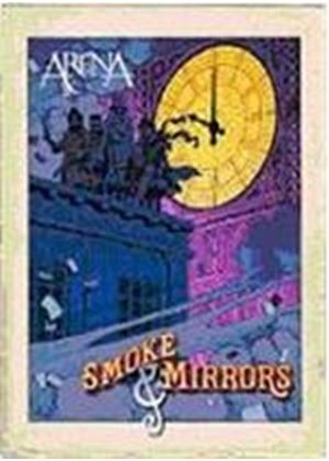Arena - Smoke And Mirrors
