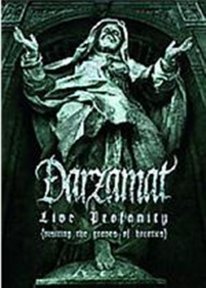 Darzamat - Live Profanity - Visiting The Graves Of Heretics
