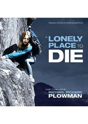 Michael Richard Plowman - A Lonely Place To Die [Original Motion Picture Soundtrack] (Original Soundtrack) (Music CD)