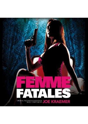 Joe Kraemer - Femme Fatales [Original Television Soundtrack] (Original Soundtrack) (Music CD)