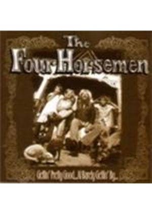 Four Horsemen - Gettin' Pretty Good At Barely Gettin' By (Music CD)