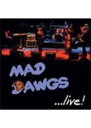 Madd Dawgs - Live (Music CD)