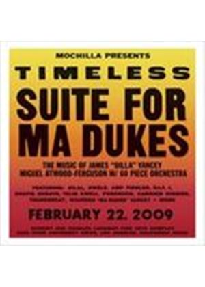 Miguel Atwood-Ferguson & Orchestra - Timeless - Suite For Ma Dukes (Mochilla Presents The Music Of James 'Dilla' Yancey/Live At Luckwood Theatre, L (Music CD)