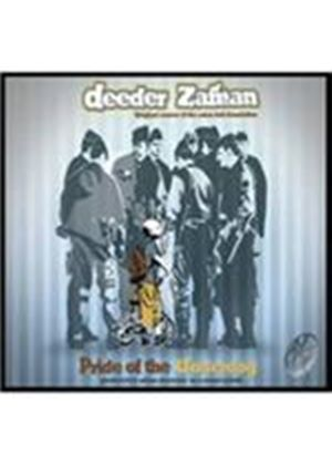 Deeder Zaman - Pride Of The Underdog (Music CD)