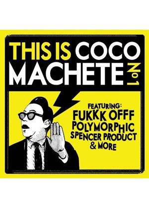 Various Artists - This Is Coco Machete, Vol. 1 (Music CD)