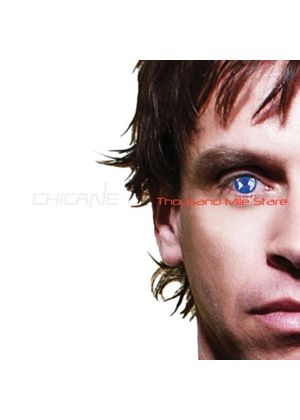 Chicane - Thousand Mile Stare (Music CD)