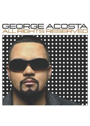 George Acosta - All Rights Reserved [US Import]