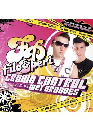 Filo And Peri - Crowd Control Live At Wetgrooves [US Import]