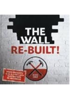 Various Artists - The Wall - Re-Built! (Music CD)
