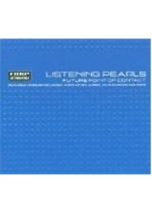 Various Artists - Listening Pearls - Future Point Of Contact