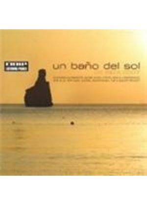 Various Artists - Un Bano Del Sol De Ibiza 2007 [European Import]